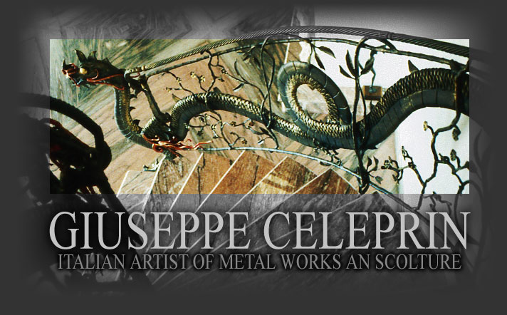 GIUSEPPE CELEPRIN ITALIAN ARTIST OF METAL AND IRON WORKS